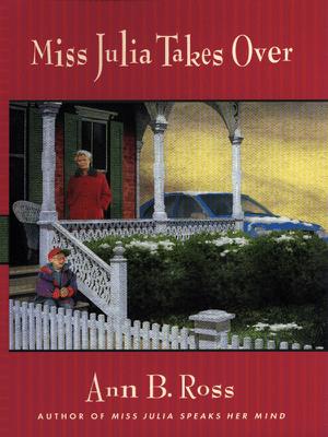 Miss Julia Takes Over - Ann B. Ross pdf download