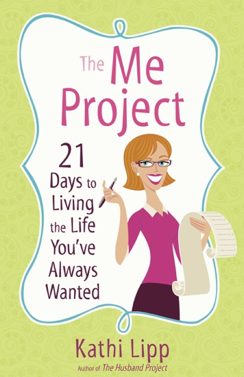 The Me Project by Kathi Lipp PDF Download