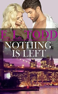 Nothing Is Left (Forever and Ever #11) - E. L. Todd pdf download
