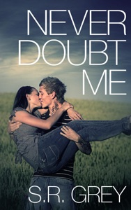 Never Doubt Me - S.R. Grey pdf download