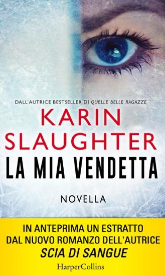 La mia vendetta by Karin Slaughter pdf download