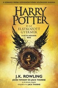 Harry Potter és az elátkozott gyermek - Első és második rész (A színházi próbák szövegkönyve) - J.K. Rowling, John Tiffany, Jack Thorne & Tamás Boldizsár Tóth pdf download
