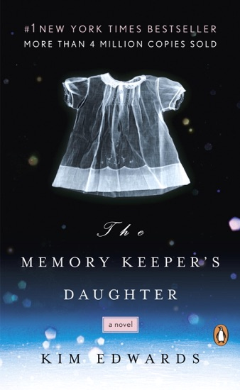 The Memory Keeper's Daughter - Kim Edwards pdf download