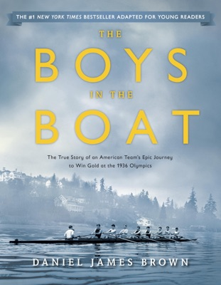The Boys in the Boat (Young Readers Adaptation) - Daniel James Brown pdf download
