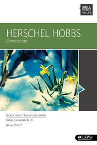 Bible Studies for Life: Herschel Hobbs Commentary - Ronnie W. Floyd & Ross H. McLaren pdf download