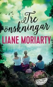 Tre önskningar - Liane Moriarty pdf download