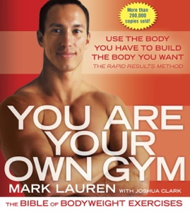 You Are Your Own Gym - Mark Lauren & Joshua Clark pdf download