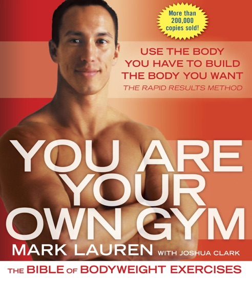 You Are Your Own Gym by Mark Lauren & Joshua Clark PDF Download