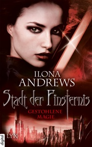 Stadt der Finsternis - Gestohlene Magie - Ilona Andrews pdf download