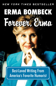 Forever, Erma - Erma Bombeck pdf download