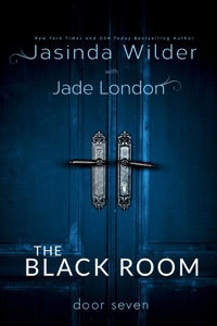 The Black Room: Door Seven - Jasinda Wilder pdf download