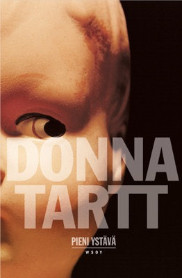 Pieni ystävä - Donna Tartt pdf download