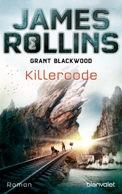 Killercode - James Rollins & Grant Blackwood pdf download