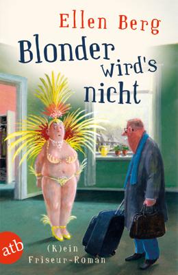 Blonder wird's nicht - Ellen Berg pdf download