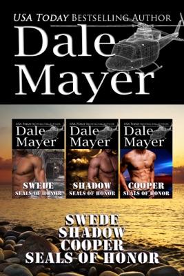 SEALs of Honor: Books 4-6 - Dale Mayer pdf download