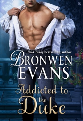 Addicted to the Duke - Bronwen Evans pdf download