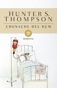Cronache del rum - Hunter S. Thompson pdf download