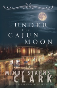 Under the Cajun Moon - Mindy Starns Clark pdf download