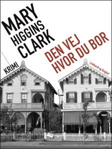 Den vej hvor du bor - Mary Higgins Clark pdf download