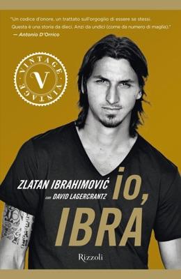 Io, Ibra (VINTAGE) - Zlatan Ibrahimović & Davide Lagercrantz pdf download