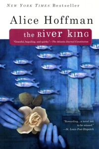 The River King - Alice Hoffman pdf download