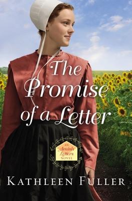 The Promise of a Letter - Kathleen Fuller pdf download
