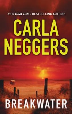 Breakwater - Carla Neggers pdf download