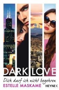 DARK LOVE - Dich darf ich nicht begehren - Estelle Maskame pdf download