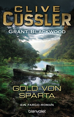 Das Gold von Sparta - Clive Cussler & Grant Blackwood pdf download