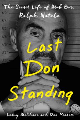 Last Don Standing - Larry McShane & Dan Pearson