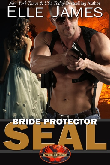 Bride Protector SEAL by Elle James pdf download