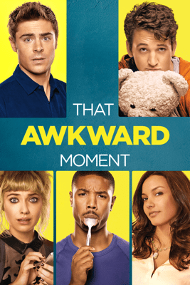 That Awkward Moment - Tom Gormican