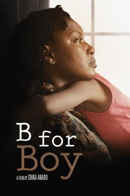 B for Boy - Chika Anadu