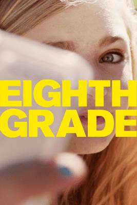 Eighth Grade - Bo Burnham