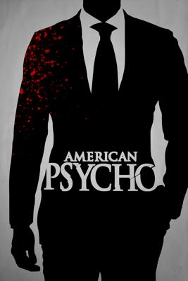 American Psycho (Uncut Version) - Mary Harron