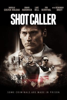 Shot Caller - Ric Roman Waugh
