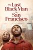 Joe Talbot - The Last Black Man in San Francisco  artwork