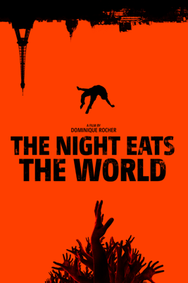 The Night Eats the World - Dominique Rocher