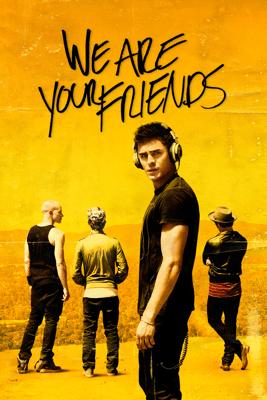 We Are Your Friends - Max Joseph
