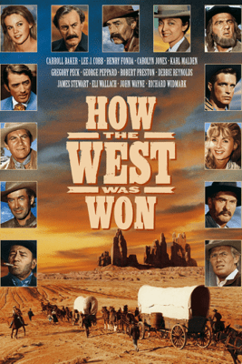 How the West Was Won - George Marshall, Henry Hathaway & John Ford