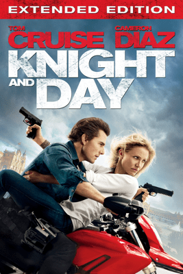 Knight and Day (Extended Edition) - James Mangold