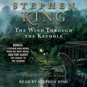 Stephen King - The Wind Through the Keyhole: The Dark Tower VIII (Unabridged)  artwork
