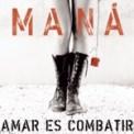 Free Download Maná Labios Compartidos Mp3