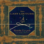Randy Pausch & Jeffrey Zaslow - The Last Lecture (Unabridged)  artwork