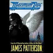 James Patterson - Maximum Ride: The Angel Experiment  artwork