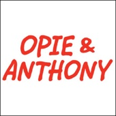 Opie & Anthony - Opie & Anthony, Patrice O'Neal, Bill Burr, Triple H, And William H Macy, February 18, 2011  artwork
