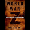 Max Brooks - World War Z: An Oral History of the Zombie War  artwork
