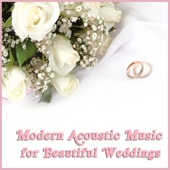 Acoustic Guitar Guy - Modern Acoustic Music for Beautiful Weddings  artwork
