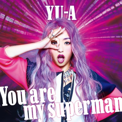 YU-A - You Are My Superman - EP