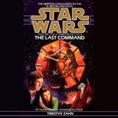 Timothy Zahn - Star Wars: The Thrawn Trilogy, Book 3: The Last Command (Unabridged)  artwork